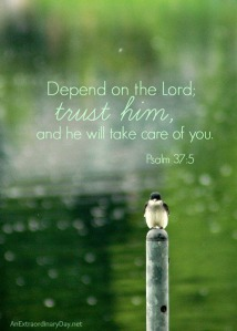 Depend-on-the-Lord-Psalm-37-verse-5-Missing-Gods-Blessing-AnExtraordinaryDay.net_